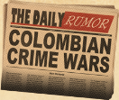 Colombian Crime Wars