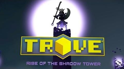 Trove - Rise of the Shadow Tower Launch Trailer