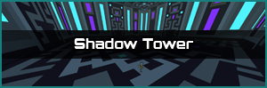 Shadow Tower Link