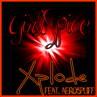 Xplode (Featuring Aerospliff)