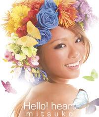 02 - Hello! heart