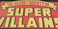 Secret Society of Super Villains