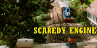 Scaredy Engines