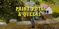 Paint Pots and Queens