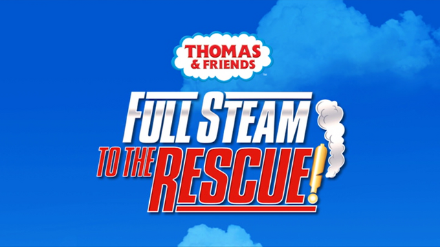 File:FullSteamtotheRescue!titlecard.png