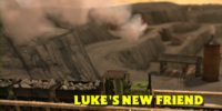 Luke's New Friend/Gallery