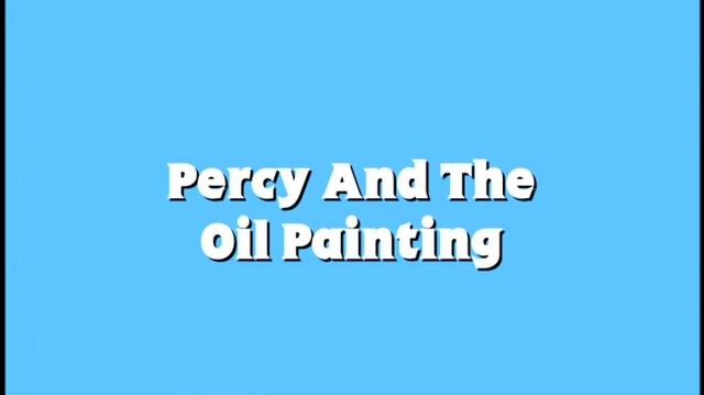File:PercyandtheOilPaintingReadAlong1.png