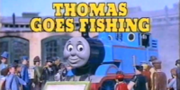Thomas Goes Fishing