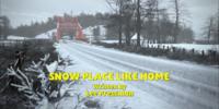 Snow Place Like Home/Gallery