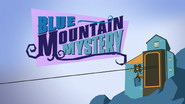 BlueMountainMysterytitlesequence3