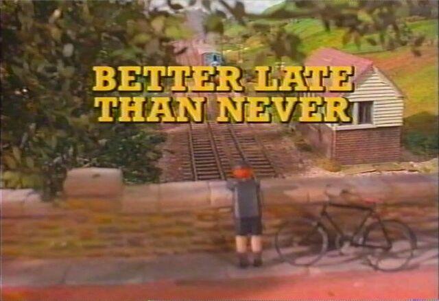 File:BetterLateThanNever1991NewZealandtitlecard.jpg
