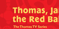 Thomas, James and the Red Balloon