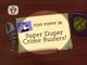 Super Duper Crime Busters Title Card