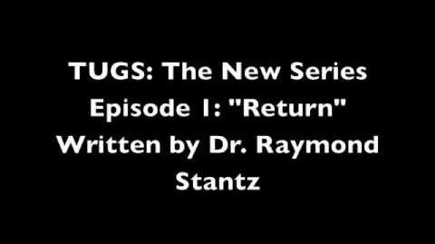"TUGS The New Series Episode 1 ""Return"""