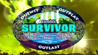 Tumblr Survivor Generations Opening