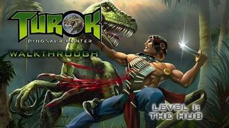 Turok- Dinosaur Hunter Walk-through on Hard - Level I- The Hub (All Secret Locations)