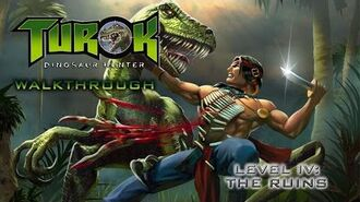 Turok- Dinosaur Hunter Walk-through on Hard - Level IV- The Ruins (All Secret Locations)