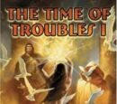 The Time of Troubles Cycle