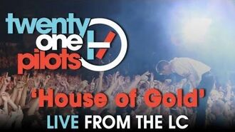 "Twenty one pilots- Live from The LC ""House of Gold"""