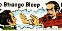 The Strange Sleep