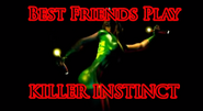 Best Friends Play Killer Instinct