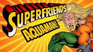 Superfriends Aquaman