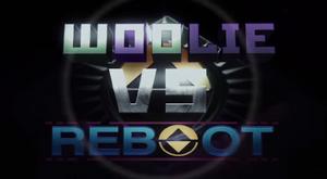 Woolie Vs Reboot title