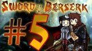 Sword of the Berserk Thumb Part 5 Final