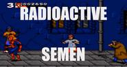 Radioactive Semen