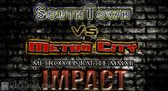 SouthTown Vs Metro City Metropolis Battle MMXII Impact