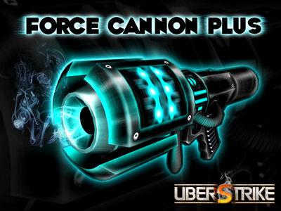 0417-ForceCannonPlus-640
