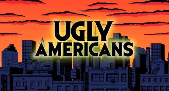 File:Ugly Americans Title.jpg