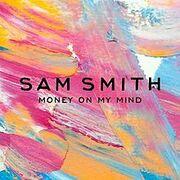 Sam Smith Money on My Mind