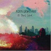 220px-IsThisLove(Adien Grimshaw single)