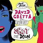David Guetta Shot Me Down