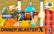 Dinner blaster x