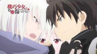 TVアニメ「機巧少女(マシンドール)は傷つかない」 番宣15秒CM