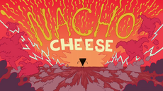 Nacho Cheese Title Card