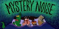 Mystery Noise