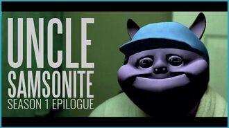 Uncle Samsonite Season 1 Epilogue