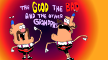 Uncle Grandpa The Good The Bad And The Other Grandpas