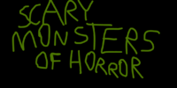 Scary Monsters Of Horror