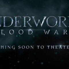 Underworld: Blood Wars (coming soon).
