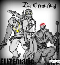 Da Crusadaz - Elitematic
