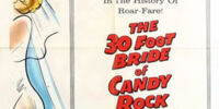 The 30 Foot Bride of Candy Rock