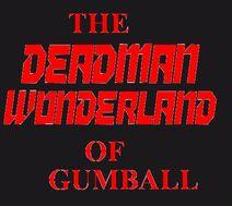 The Deadman Wonderland of Gumball
