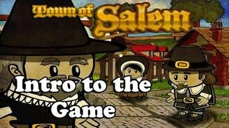 Intro Tutorial and 1st Game (Town of Salem)