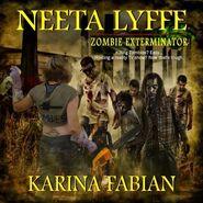 Neeta Lyffe 'Zombie Exterminator' audio