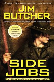 12.5. Side Jobs- Stories From the Dresden Files (2010) by Jim Butcher