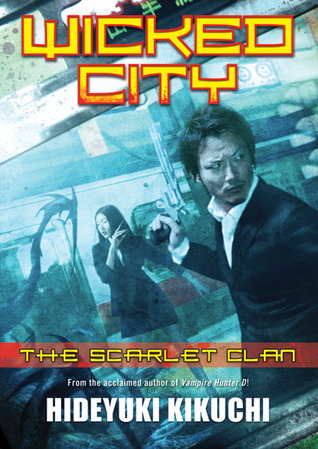 File:3. Wicked City- The Scarlet Clan (2010).jpg